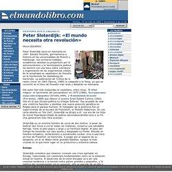 Peter Sloterdijk: «El mundo necesita otra revolución» > elmundolibro - Anticuario