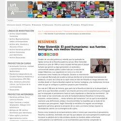 Peter Sloterdijk: El post-humanismo: sus fuentes teológicas, sus medios técnicos