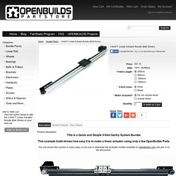 V-Slot™ Linear Actuator Bundle (Belt Driven) - OpenBuilds Part Store