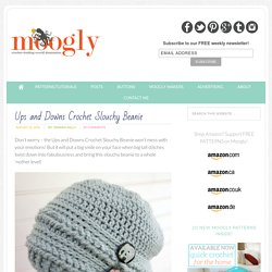 Ups and Downs Slouchy Beanie: FREE #Crochet Pattern!