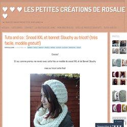 Tuto and co : Snood XXL et bonnet Slouchy au tricot! (très facile, modèle gratuit!)