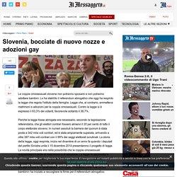 Slovenia, bocciate di nuovo nozze e adozioni gay