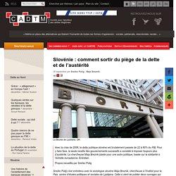Slovénie : comment sortir du piège de la dette et de l'austérité