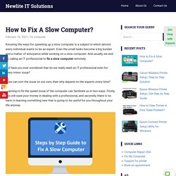 How to Fix A Slow Computer? Speed UP Your Computer Online