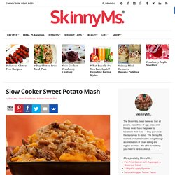 Slow Cooker Sweet Potato Mash