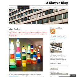 slow design | A Slower Blog