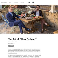 "The Art of ""Slow Fashion"""