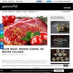 Slow Meat: menos carne, de mejor calidad