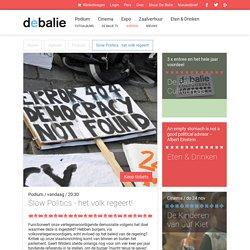 Slow Politics - het volk regeert!, De Balie