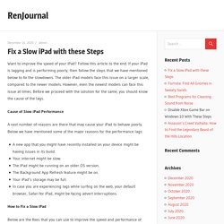 Fix a Slow iPad with these Steps - RenJournal