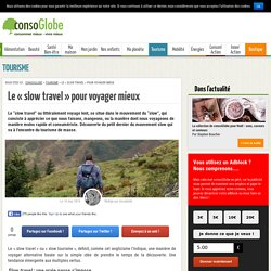 Slow Travel : voyager autrement