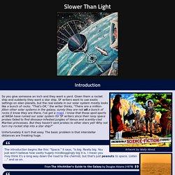 Slower Than Light