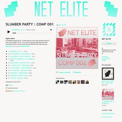 ▶ SLUMBER PARTY : COMP 001