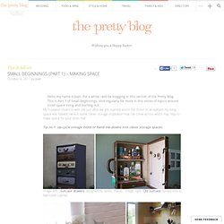 Small beginnings {Part 1} - making space | The Pretty Blog