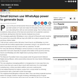 Small bizmen use WhatsApp power to generate buzz - Times of India