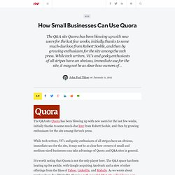 How Small Businesses Can Use Quora