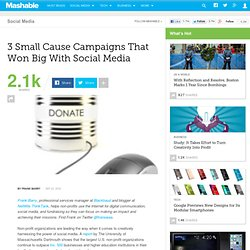 3 Small Cause Campaigns That Won Big With Social Media