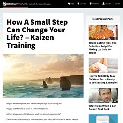 How A Small Step Can Change Your Life? - Kaizen Training