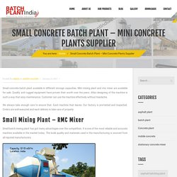 Small Concrete Batch Plant - Mini Concrete Plants Supplier