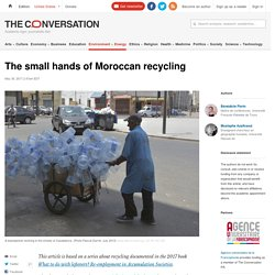 The small hands of Moroccan recycling