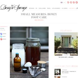 Small Measures: Honey Foot Care