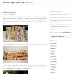 The Small Object Steno Pad » Fabric Chain Garland