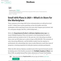 Small 401k Plans in 2021 — What's In Store for the Marketplace