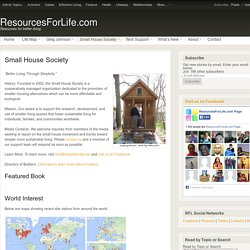 Small House Society: Resources for Life