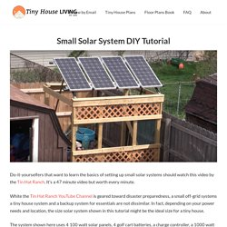Small Solar System DIY Tutorial - Tiny House Living