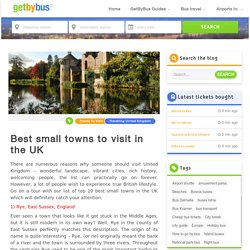 Top 10 small towns in the United Kingdom, which places to visit