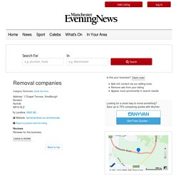 Removal companies in 1 Chapel Terrace, Smallburgh, Norwich, Norfolk, NR129LZ - Manchester Evening News