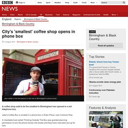 City's 'smallest' coffee shop opens in phone box - BBC News