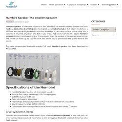 Humbird Speaker the smallest speaker-Technologydrift