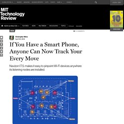If You Have a Smart Phone, Anyone Can Now Track Your Every Move