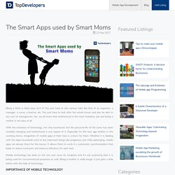 The Smart Apps used by Smart Moms - TopDevelopers