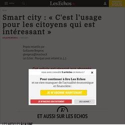 Smart city: «C'estl'usage pourles citoyens qui est intéressant» - Les Echos