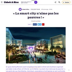 «La smart city n'aime pas les pauvres!»
