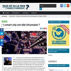 La smart-city est-elle inhumaine ?