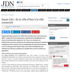 Smart City : de la ville d'hier à la ville connectée