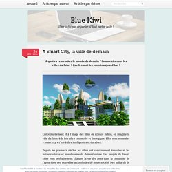 # Smart City, la ville de demain