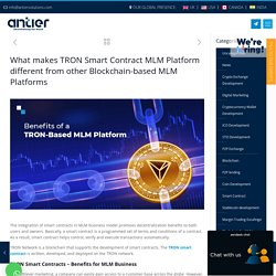 TRON Smart Contract: Why is it Popular and Why Should you Build it?