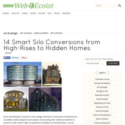 14 Smart Silo Conversions from High-Rises to Hidden Homes