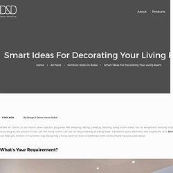 Smart Ideas For Decorating Your Living Room - Design & Decor Blog
