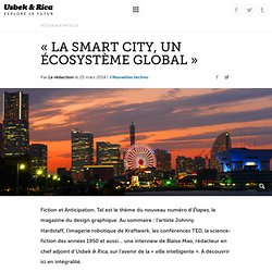 « La smart city, un écosystème global »