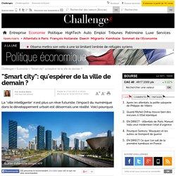 """""""Smart city"""": qu'espérer de la ville de demain ? - 18 février 2015"""