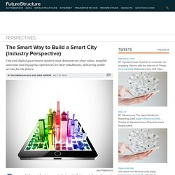 The Smart Way to Build a Smart City (Industry Perspective)