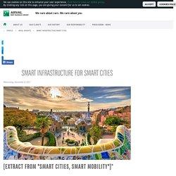 Smart infrastructure for Smart Cities