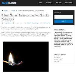 5 Best Smart Interconnected Smoke Detectors
