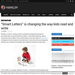 """Smart Letters"" is changing the way kids read and write"