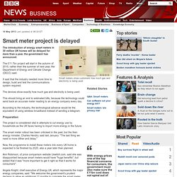 Smart meter project is delayed